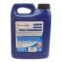 Aceite Para Compresor 1 Lts. Aw100 Evans.
