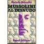Rachele Mussolini - Mussolini Al Desnudo - N7