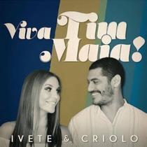 Lp Ivete & Criolo - Viva Tim Maia (2015) Lacrado