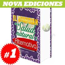 El Guardian De La Salud Natural Y Alternativa. Original