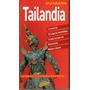 Tailandia - Guía Turística - Guiarama - Oferta! !!