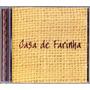 Cd Casa De Farinha *** Raro *** Intmedia