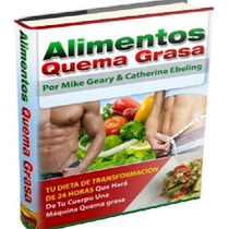 Alimentos Quema Grasa [ E-book + Video ]