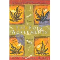 Los Cuatro Acuerdos: Una Guía Práctica De La Libertad Person