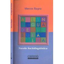Novela Sociolinguistica - Marcos Bagno