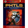 Phtls Soporte Vital Prehospitalario 8 Ed. 2015 Medicina