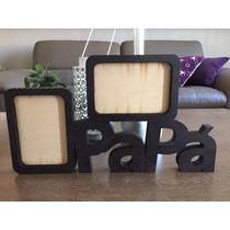 Portaretratos Personalizados Papa Mama, Etc. Material Mdf
