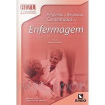 Bizu Comentado Perguntas E Respostas De Enfermagem 2ª Edição