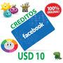 Facebook Tarjeta Código Prepaga Creditos $10 Dólares Online