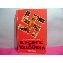 El Encuentro De La Valquiria / Stephen Marlowe