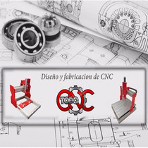 Diseño Y Fabricación De Cnc