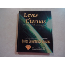 Leyes Eternas Carlos Cuauhtemoc