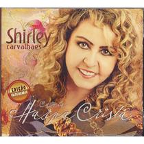 Cd Shirley Carvalhaes - Canta Harpa Cristã (bônus_playback)