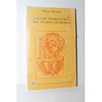 Análisis Estructural Del Relato Literario Helena Beristáin