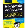 Inteligenca De Procesos Para Dummies Libro Pdf