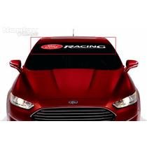 Adesivo Faixa Parabrisa Ford Racing Todos Os Modelos Da Ford