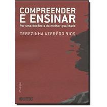 Livro Compreender E Ensinar Terezinha Azeredo Rios