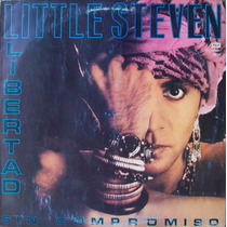 Little Steven - Libertad Sin Compromiso Disco Vinilo Lp