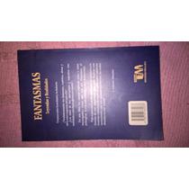Fantasmas Leyendas Y Realidades - Editorial Tm Libro
