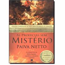 Jose De Paiva Netto As Profecias Sem Misterio Livro Bolso