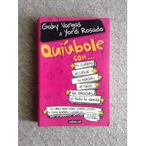 Libro Quiubole De Gaby Vargas Y Yordy Rosado