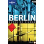 Berlin Guias De Ciudad Lonely Planet + Mapa - Planeta