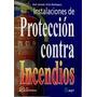 Instalaciones De Protección Contra Incendios; J Envío Gratis
