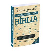 Livro Redescobrindo Sua Bíblia Teologia - André Coelho