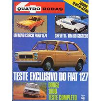 Quatro Rodas Nº153 Abril 1973 Dodge 1800 Fiat 127 Chevette