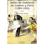 Bailes D Andalucía En Londres Y París 1830-1850/ Rocío Plaza
