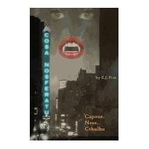 Libro Cosa Nosferatu: Capone. Ness. The Undead., E J Priz