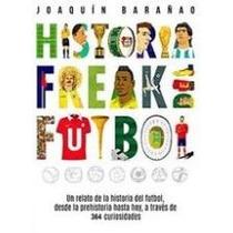 Historia Freak Del Futbol-ebook-libro-digital