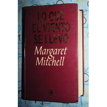 Lo Que El Viento Se Llevó (pasta Dura) / Margaret Mitchell