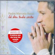 Cd Padre Marcelo Rossi Já Deu Tudo Certo - Novo Original