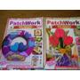 Lote X 2 Revistas Patchwork Sin Agujas Palermo Envios