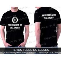 Camisetas Cursos Segurança Do Trabalho Marketing Logística