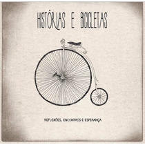 Cd Histórias E Bicicletas - Cd Oficina G3 - Cd Rock Gospel