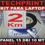 Kit Laptop Captura Wifi 2 Km Internet Gratis Panel 15 Dbi