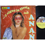 Vinyl Vinilo Lp Acetato Anan Sigue La Fiesta Tropical Cumbia