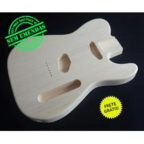 Corpo De Guitarra Mod Telecaster Marupá C/ Furação Cordas!