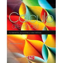 Libro: Cálculo Diferencial: Fundamentos, Aplic.... - Pdf