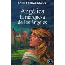 La Marquesa De Los Angeles - Anne Golon - Libro