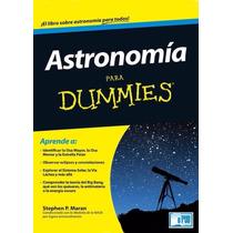 Libro: Astronomía Para Dummies - Stephen P. Maran - Pdf