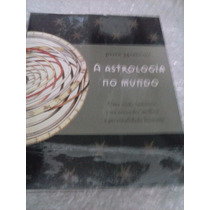 Astrologia Do Mundo - Peter Marshall