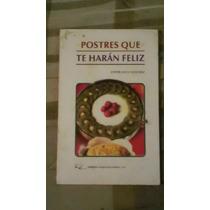 Libro Postres Que Te Harán Feliz, Esperanza S. (e. Gratis)