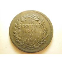 Moneda Un Centavo Ceca Mo. Fecha 1890 Cobre