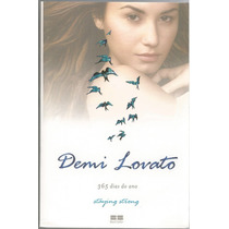 Livro Demi Lovato - Staying Strong - 365 Dias Do Ano