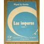 Miguel De Carrion Las Impuras - Novela La Habana Cuba Tomo 1