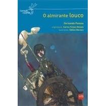 Livro O Almirante Louco Fernando Pessoa