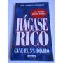 Hágase Rico Gane El 5% Diario -la Bolsa Para Todos -flaquer